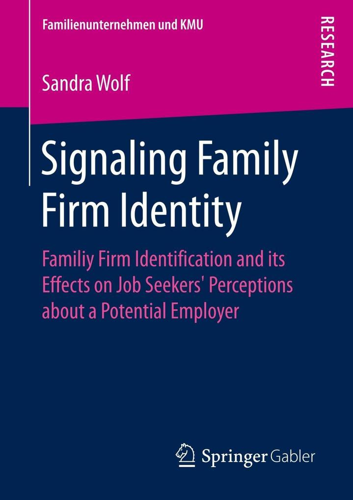 Signaling Family Firm Identity als Buch von San...