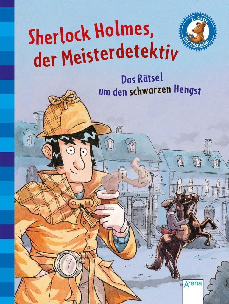 Sherlock Holmes, der Meisterdetektiv (2). Das Rätsel um den schwarzen Hengst als Buch