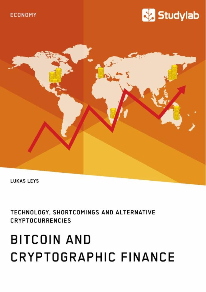 Bitcoin and Cryptographic Finance. Technology, ...