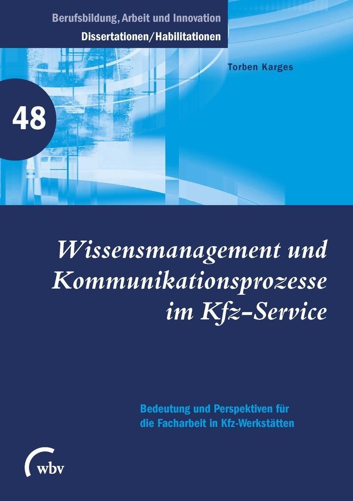 Wissensmanagement und Kommunikations- prozesse ...