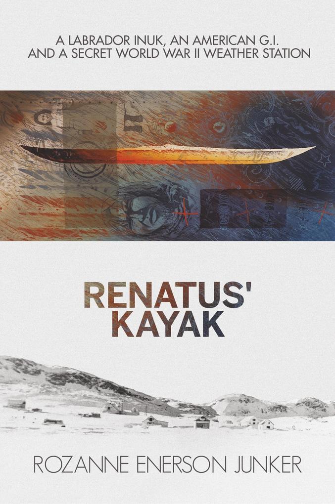 Renatus´ Kayak als Buch von Rozanne Enerson Junker