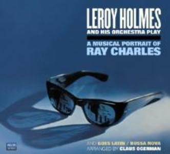 A Musical Portrait Of Ray Charles