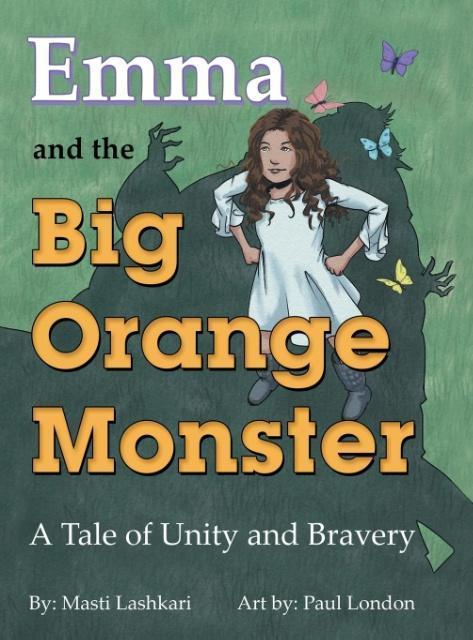 Emma and the Big Orange Monster als Buch von Ma...