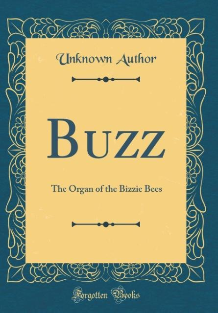 Buzz als Buch von Unknown Author