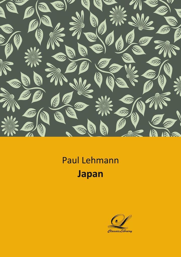 Japan als Buch von Paul Lehmann