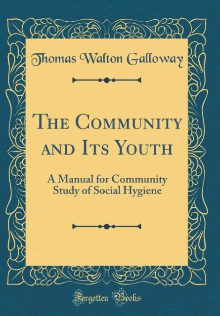 The Community and Its Youth als Buch von Thomas...