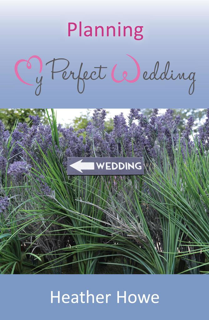 Planning My Perfect Wedding als eBook Download ...