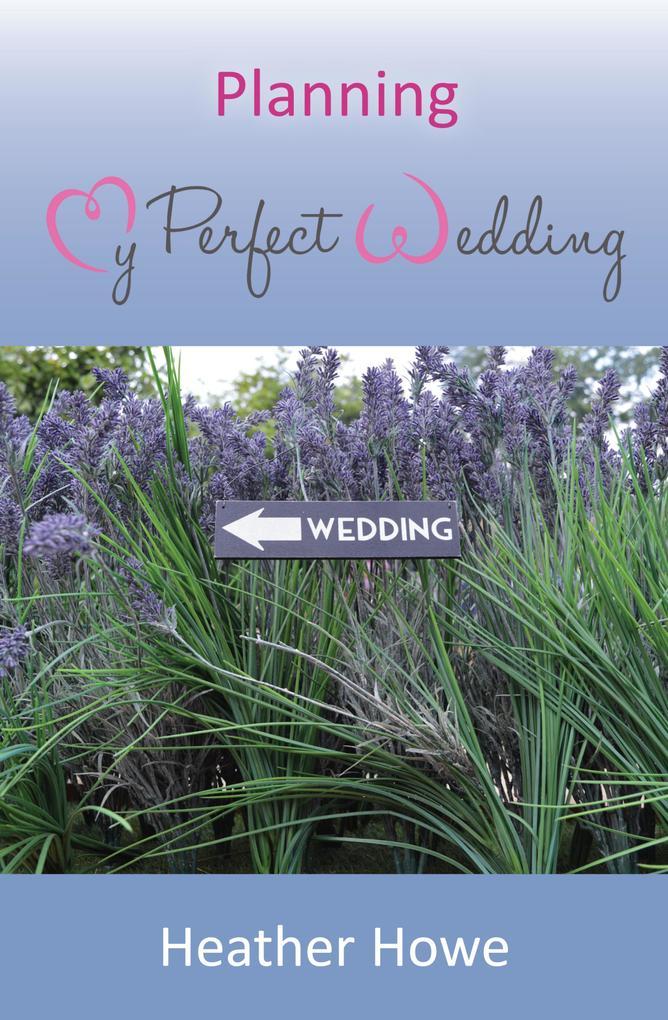Planning My Perfect Wedding als eBook Download ...