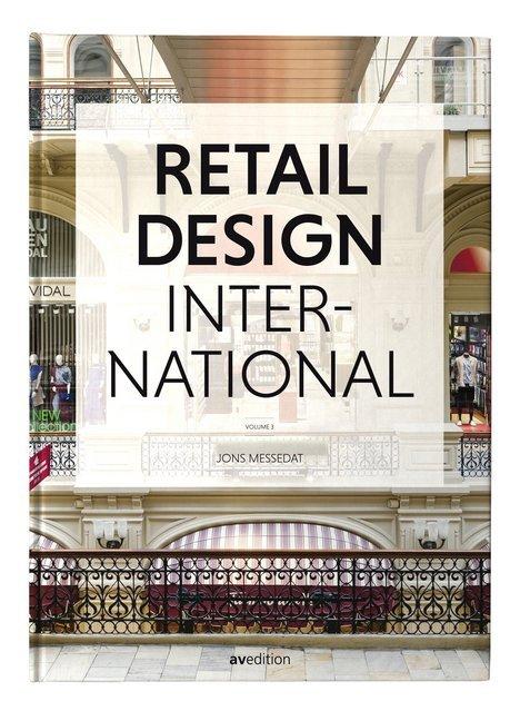 Retail Design International Vol. 3 als Buch von