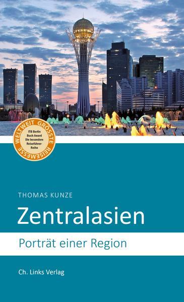 Zentralasien als Buch von Thomas Kunze