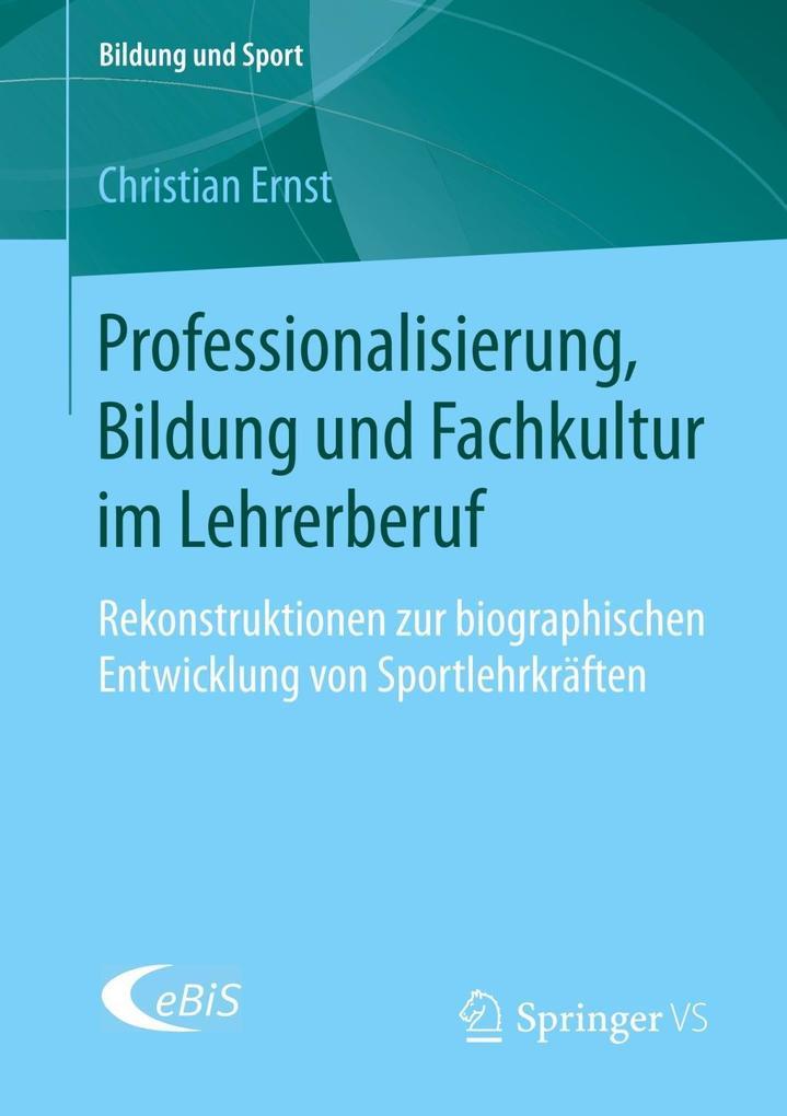Professionalisierung, Bildung und Fachkultur im...