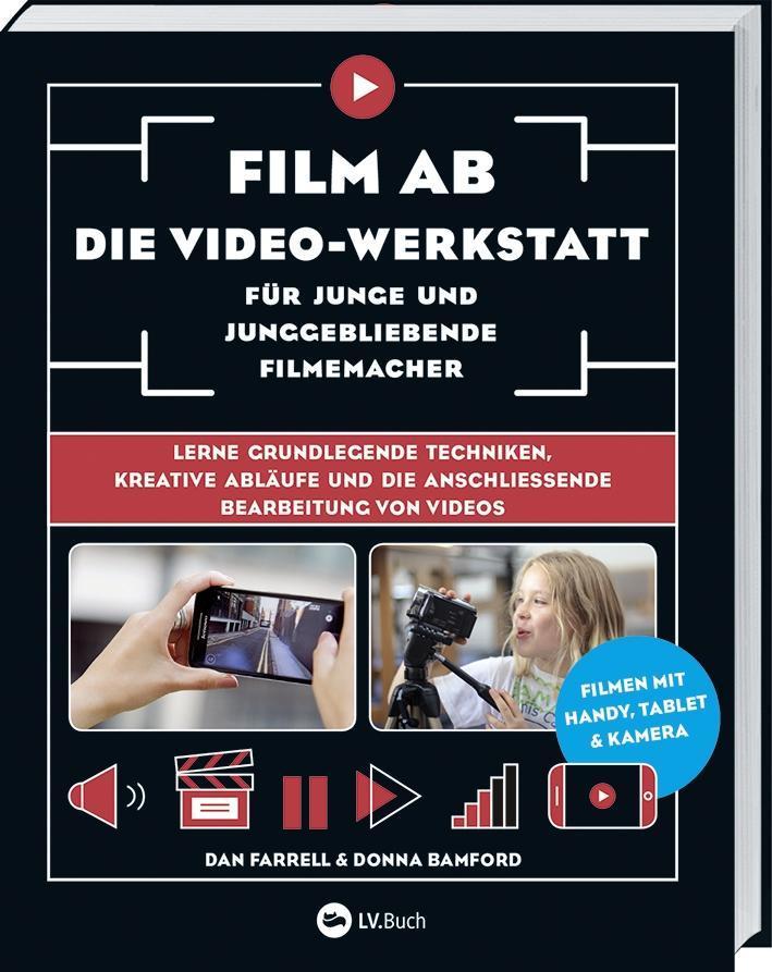Film ab - Die Video-Werkstatt für junge und jun...