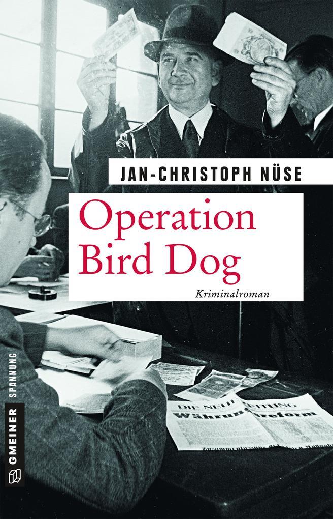 Operation Bird Dog als Taschenbuch