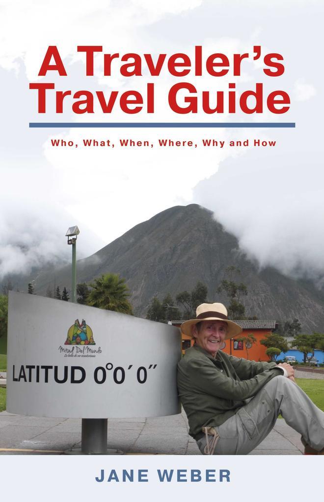 A Traveler´s Travel Guide als eBook Download vo...
