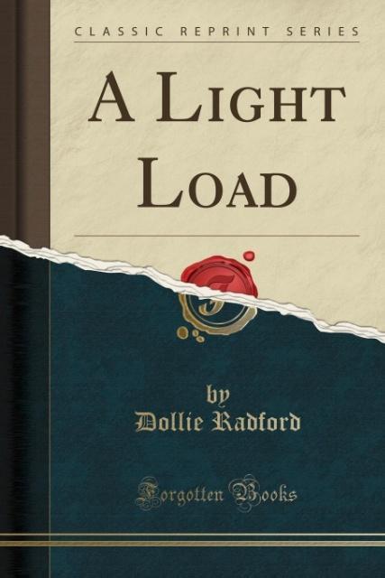 A Light Load (Classic Reprint) als Taschenbuch ...