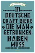 111 deutsche Craft Biere, die man getrunken haben muss