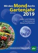Mit dem Mond durchs Gartenjahr 2019