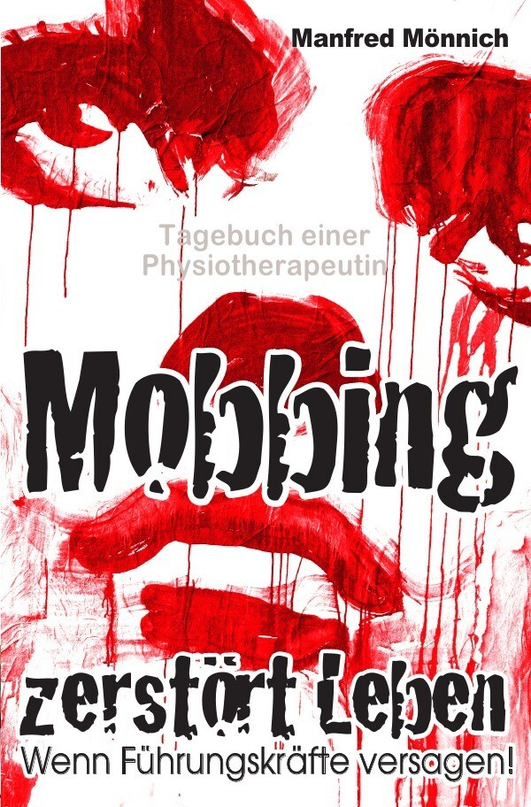 Mobbing zerstört Leben als Buch von Manfred Mön...