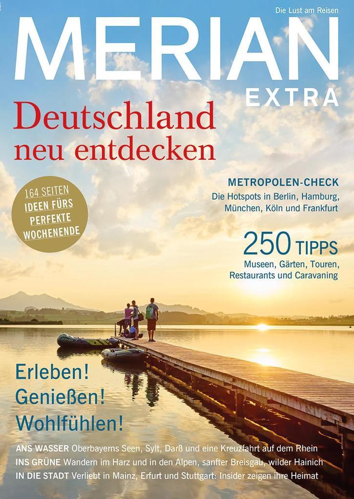 MERIAN Deutschland neu entdecken Extra als Buch...