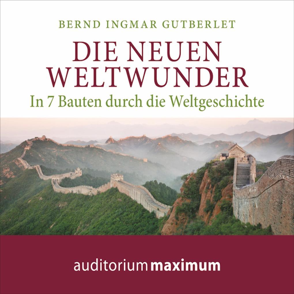 Die neuen Weltwunder (Ungekürzt) als Hörbuch Do...