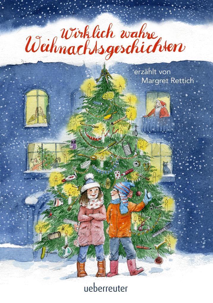 Wirklich wahre Weihnachtsgeschichten als eBook