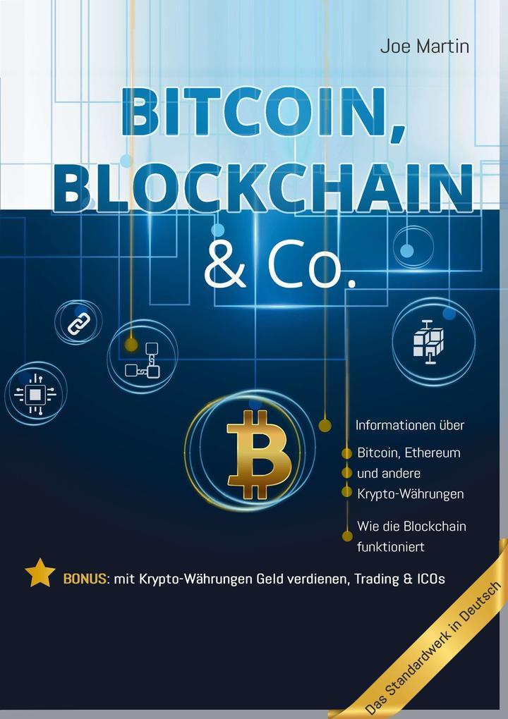 Bitcoin, Blockchain & Co. ' Die Wahrheit und nichts als die Wahrheit als eBook