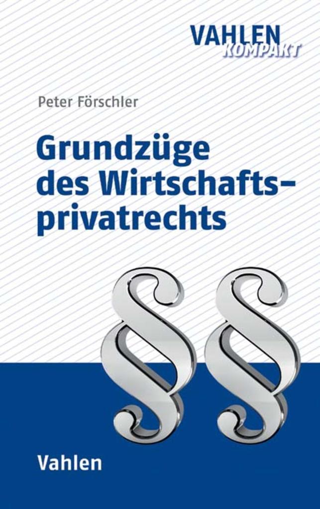 Grundzüge des Wirtschaftsprivatrechts als eBook...