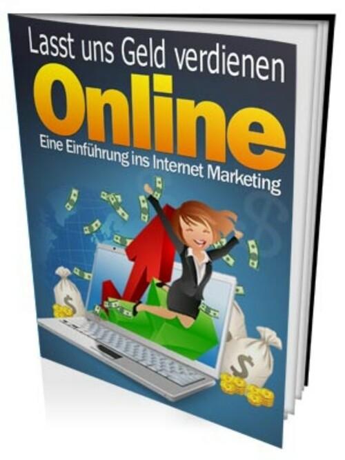 Lasst uns Geld verdienen online als eBook Downl...