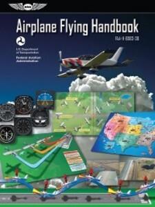 Airplane Flying Handbook: ASA FAA-H-8083-3B als...