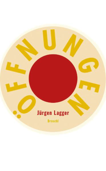 Öffnungen als Buch von Jürgen Lagger