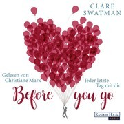 [Clare Swatman: Before you go - Jeder letzte Tag mit dir]
