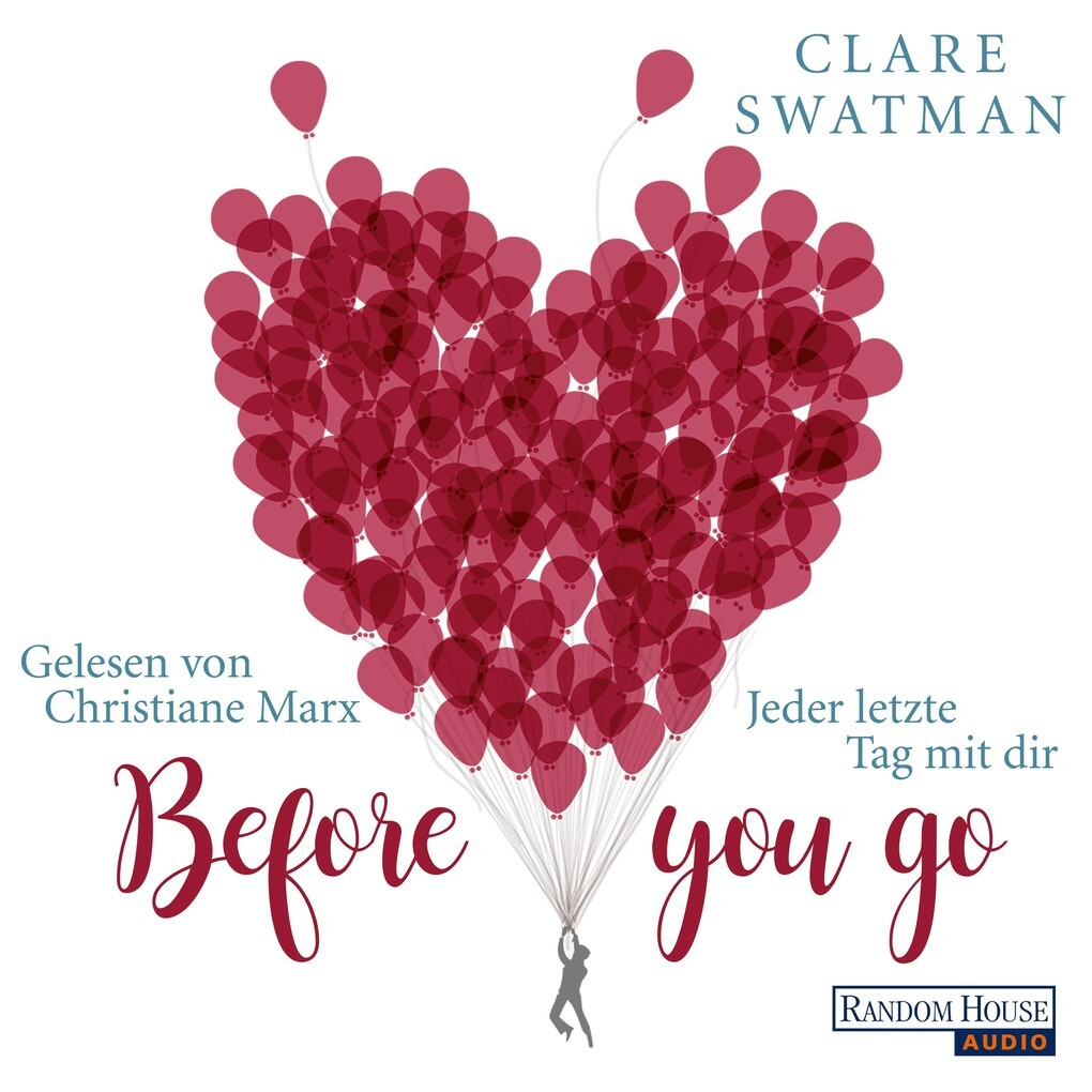 Before you go - Jeder letzte Tag mit dir als Hörbuch Download