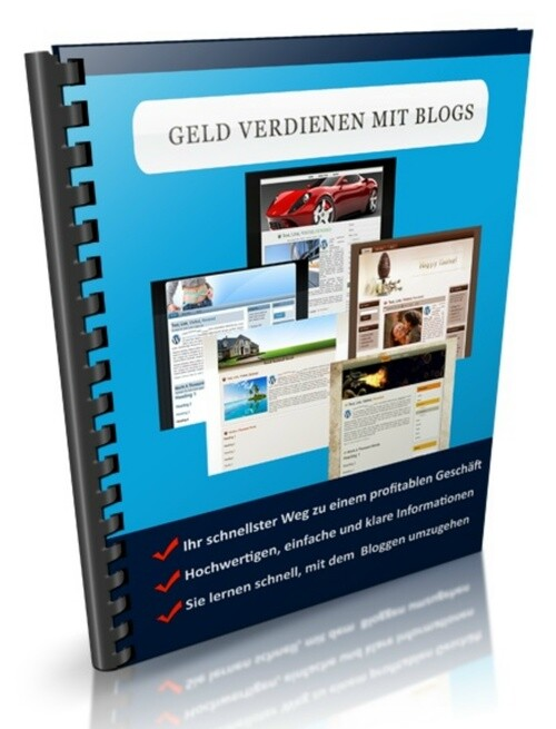 Geld verdienen mit Blogs als eBook Download von...