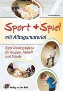 Sport und Spiel mit Alltagsmaterial