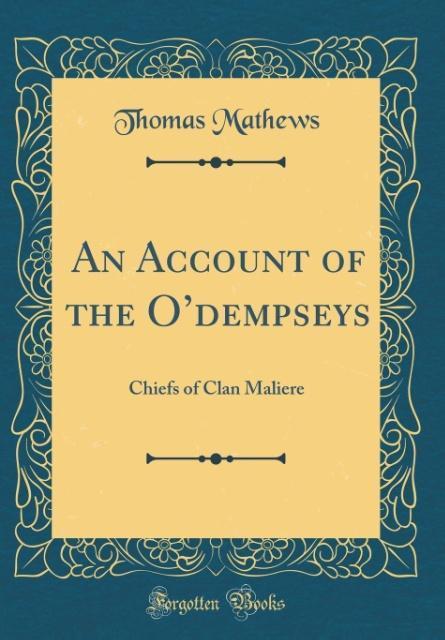 An Account of the O´dempseys als Buch von Thoma...