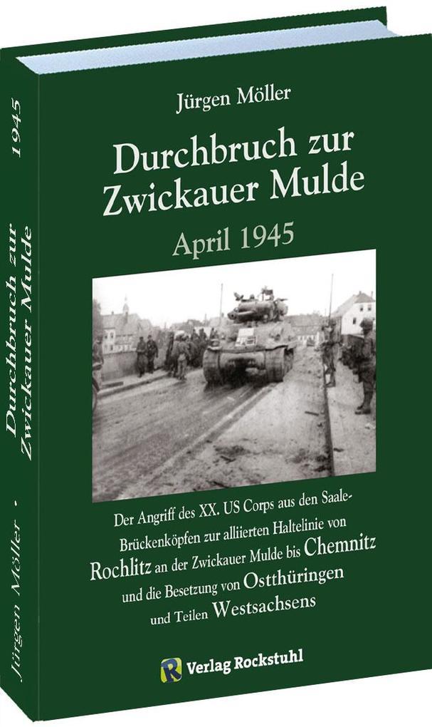 Durchbruch zur ZWICKAUER MULDE April 1945 als B...