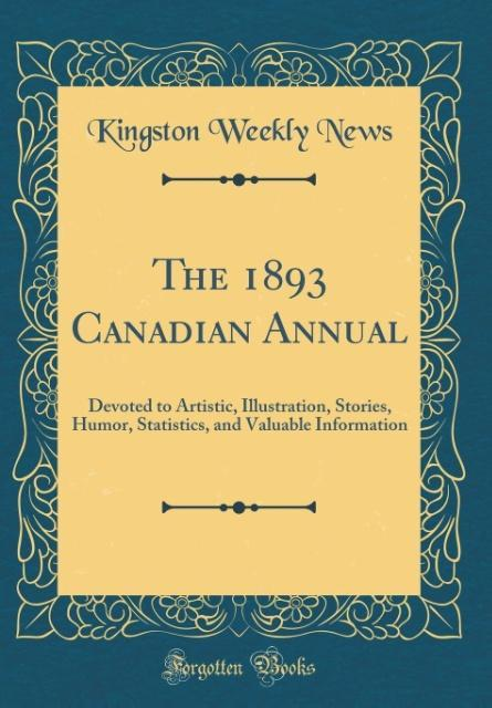 The 1893 Canadian Annual als Buch von Kingston ...