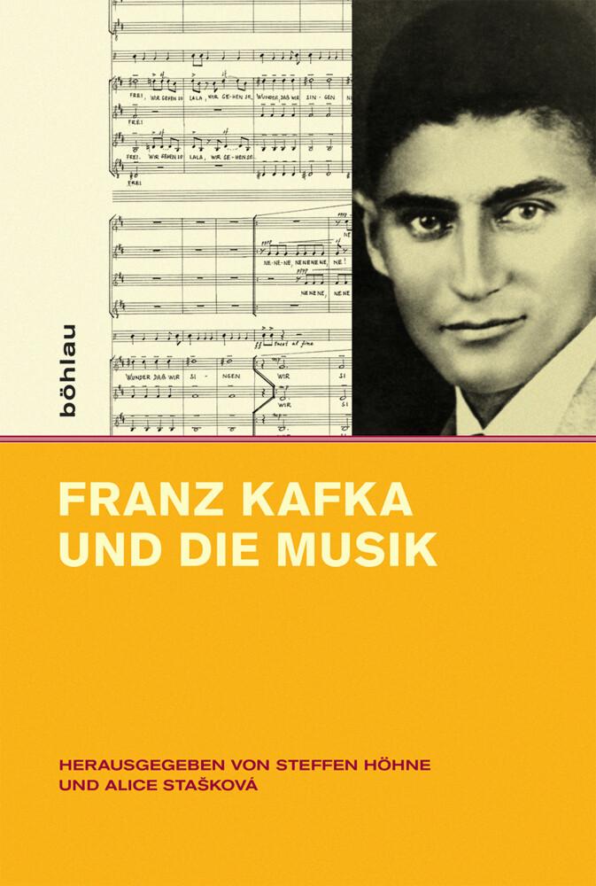Franz Kafka und die Musik als Buch von