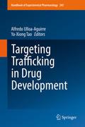 Targeting Trafficking in Drug Development