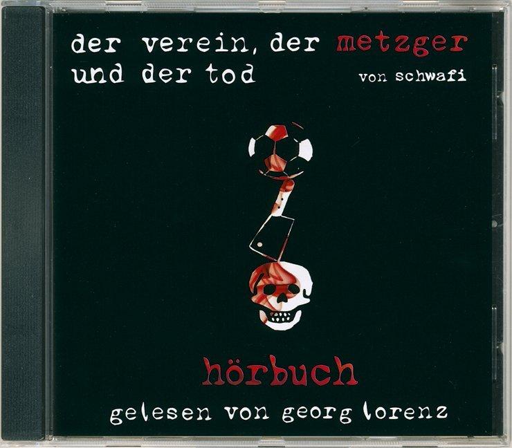 Der Verein, der Metzger und der Tod als Hörbuch...