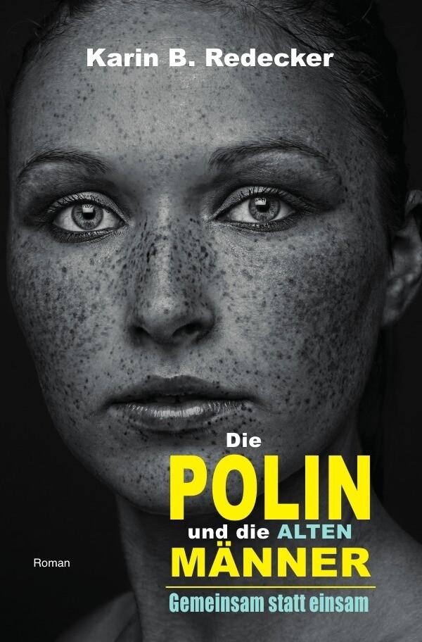Die Polin und die alten Männer als Buch (kartoniert)