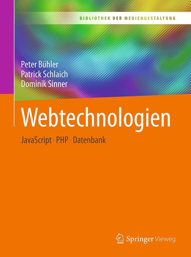 Webtechnologien als Buch von Peter Bühler, Patr...