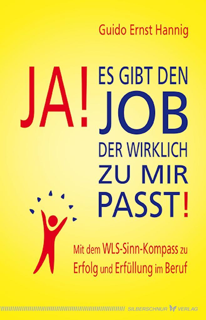 Ja! Es gibt den Job, der wirklich zu mir passt!...