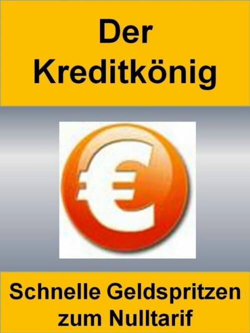 Der Kreditkönig als eBook Download von Alexande...