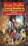 Fünf Freunde 44. Fünf Freunde und die geheimnisvolle Ruine
