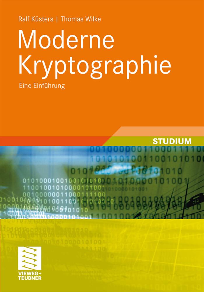 Moderne Kryptographie als Buch von Thomas Wilke...