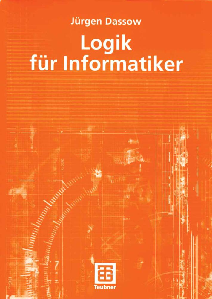 Logik für Informatiker als Buch von Jürgen Dassow