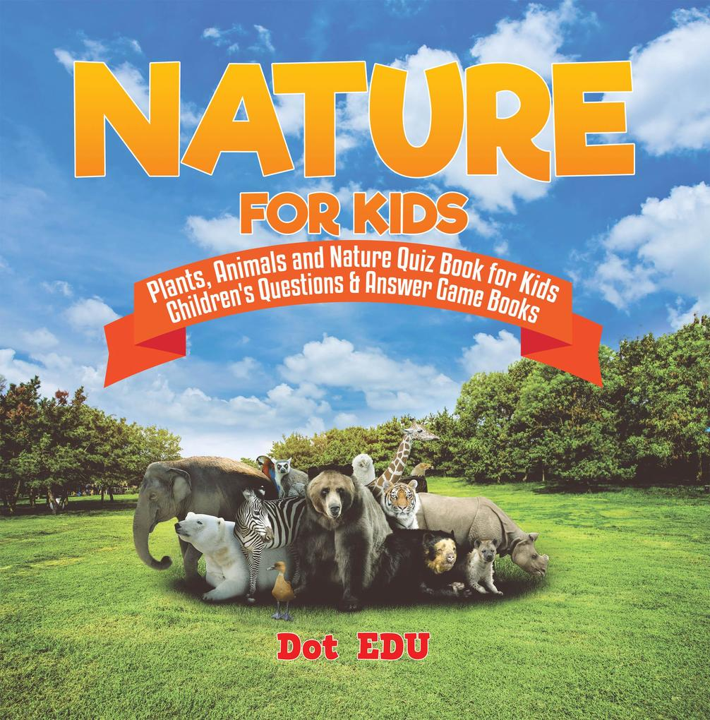 Nature for Kids Plants, Animals and Nature Quiz...