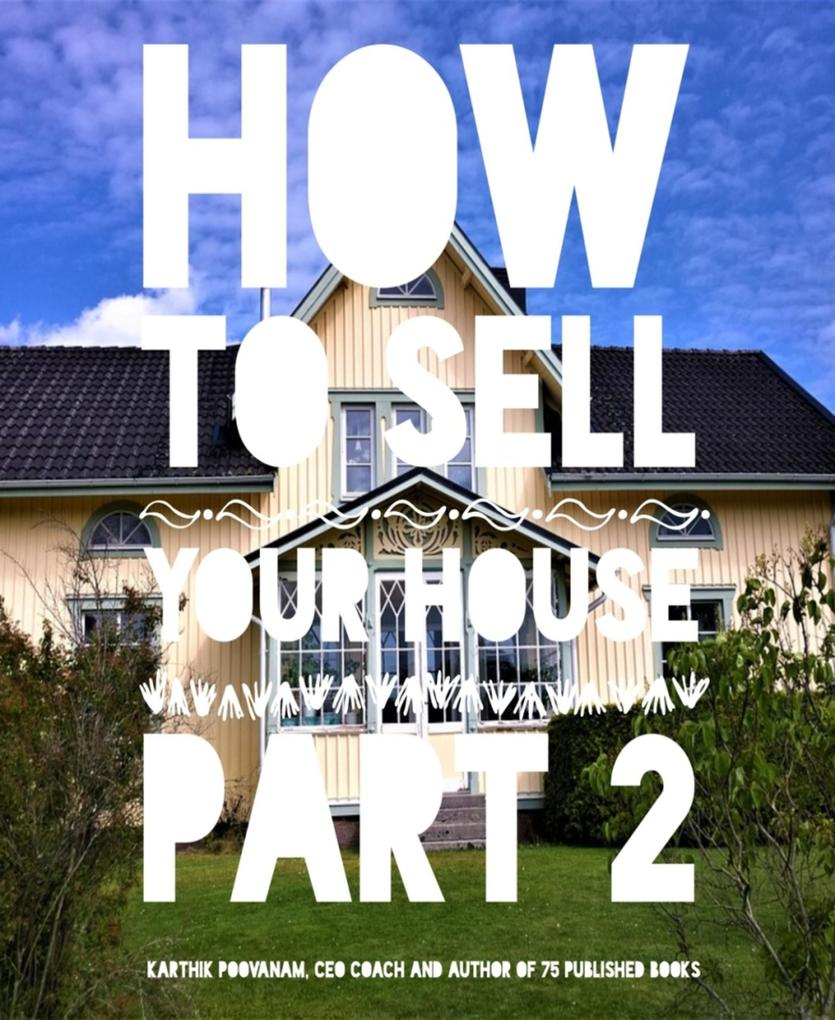 How to sell your house Part 2 als eBook Downloa...