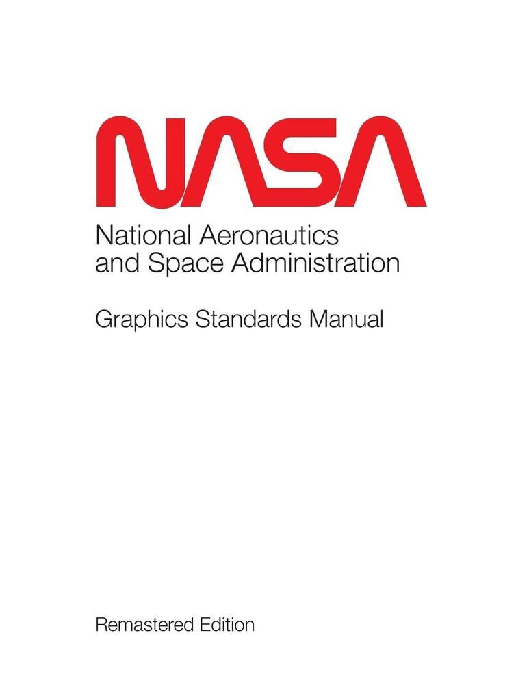 NASA Graphics Standards Manual Remastered Editi...